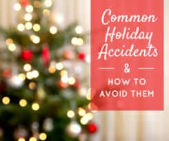 Common Holiday Accidents in Connecticut and How to Avoid Them